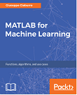 MATLAB for Machine Learning