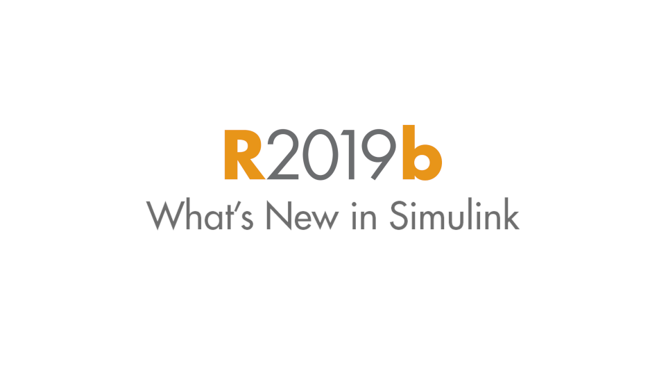 Learn about the latest capabilities and explore the newest features of Simulink in this major release.