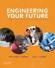 Engineering Your Future: A Brief Introduction to Engineering, 6th edition