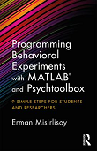 Programming Behavioral Experiments with MATLAB and Psychtoolbox