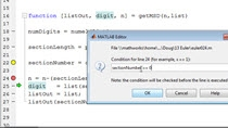 Sometimes MATLAB throws an error, but because the error is inside of a function you can not see what caused this error. By telling the debugger to stop execution under certain conditions or right before an error is thrown you will be better able to u